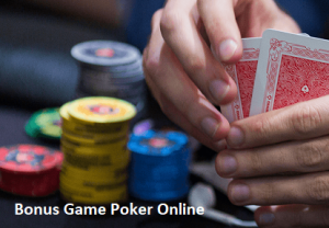 Bonus Game Poker Online